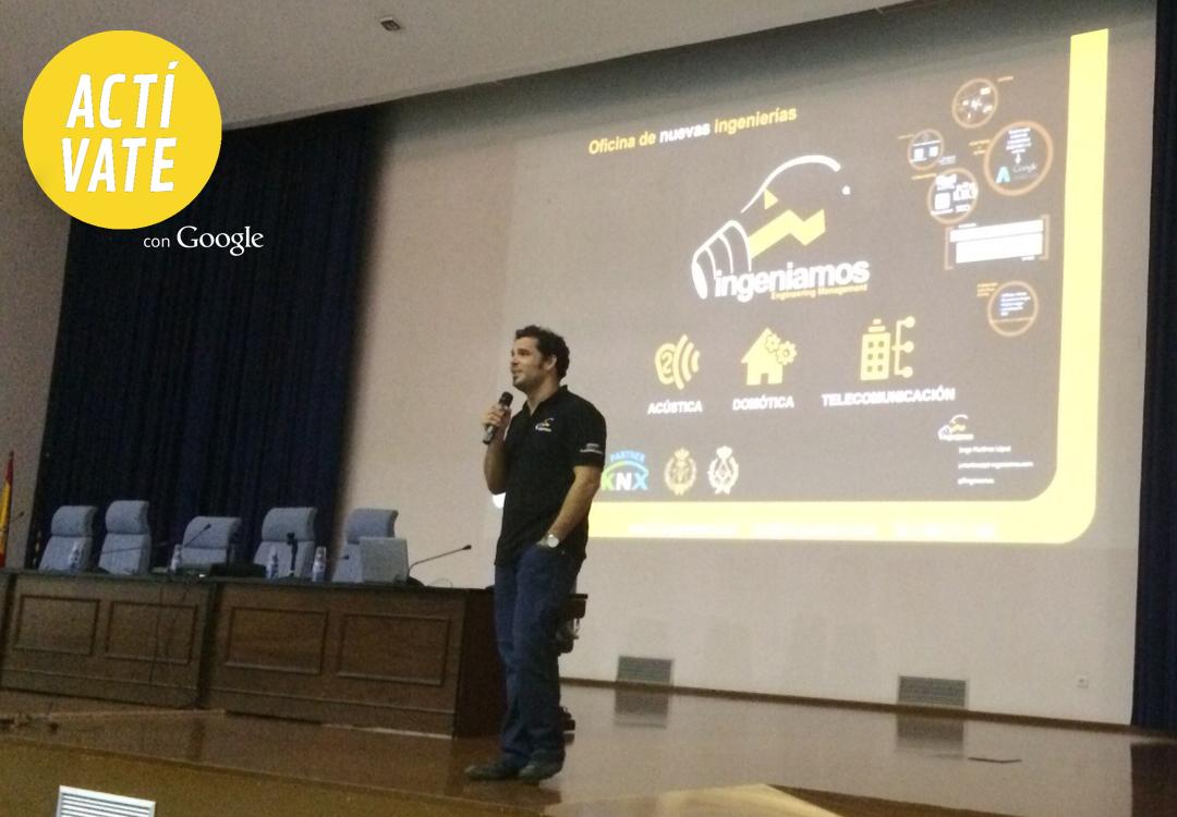 T-INGENIAMOS con Google en Actívate